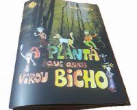 A Planta que Quase virou Bicho - Livro